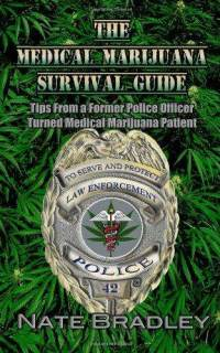 The Medical Marijuana Survival Guide