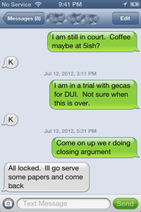 A conviction in court was overturned because the trial was conducted when the courthouse doors were locked. This text message documented that a friend of the defense attorney could not come in to watch the trial.